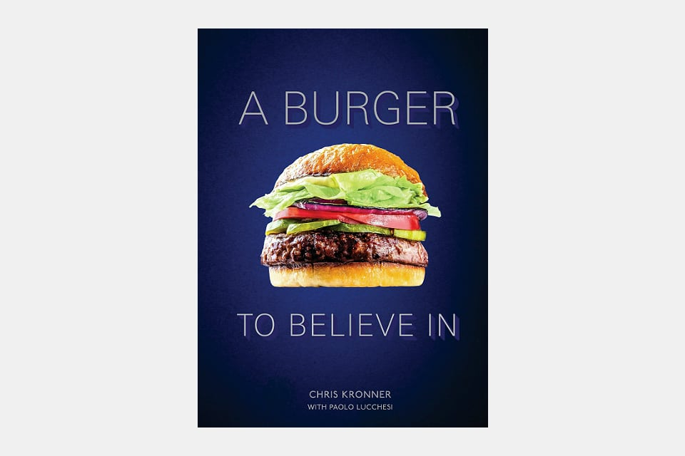 A Burger To Believe In