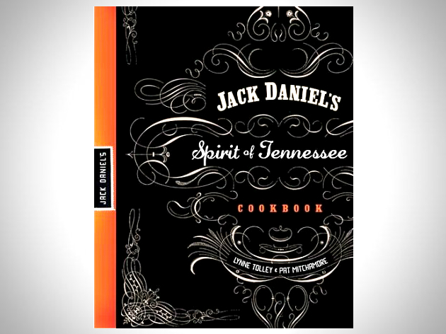 Jack Daniels Spirit of Tennessee Cookbook