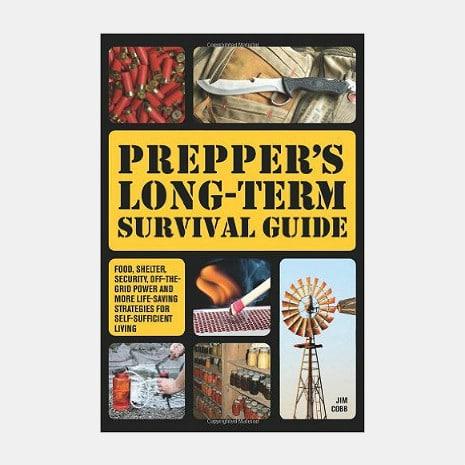 Prepper's Long Term Survival Guide