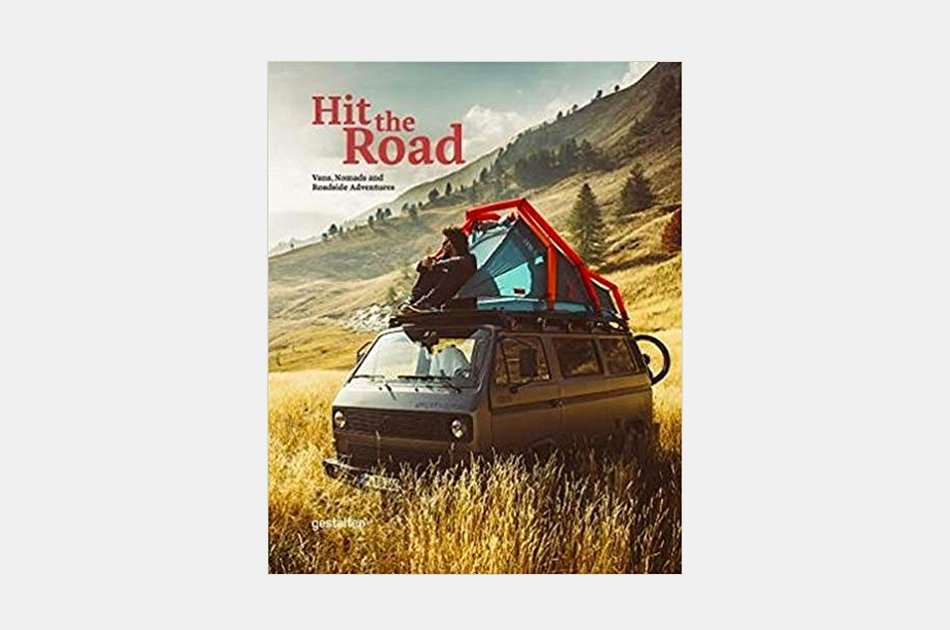 Hit the Road: Vans, Nomads and Roadside Adventures