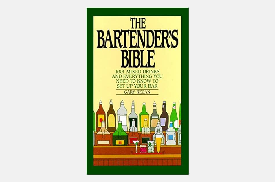 Gary Regan's Bartending Bible